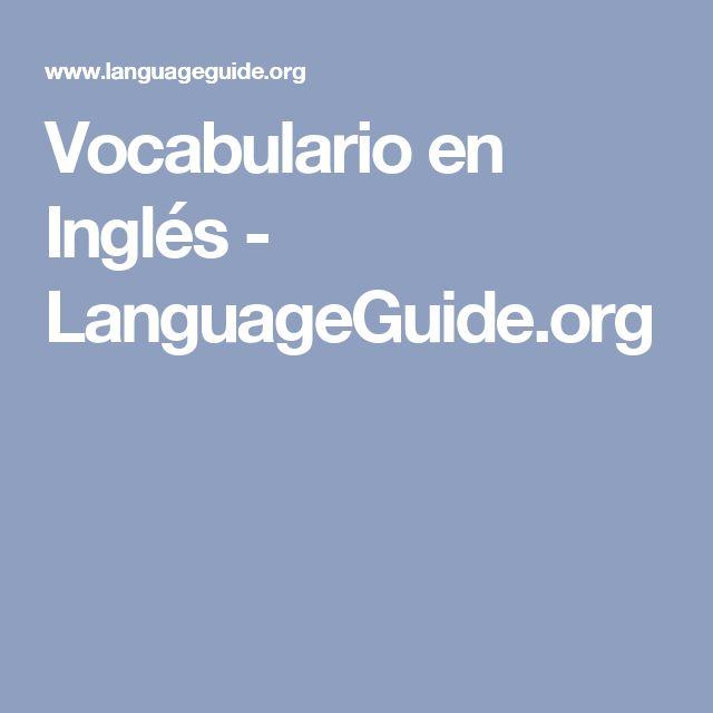 Vocabulario en Inglés - LanguageGuide.org