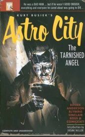 Astro City Tarnished Angel TP (W) Busiek (A) Anderson  Blyberg The longest Astro City storyline ever is collected in a handsome hardcover volume featuring sketchbook pages and a new cover by Alex Ross Reprinting the Steeljack Sag http://www.comparestoreprices.co.uk/january-2017-6/astro-city-tarnished-angel-tp.asp