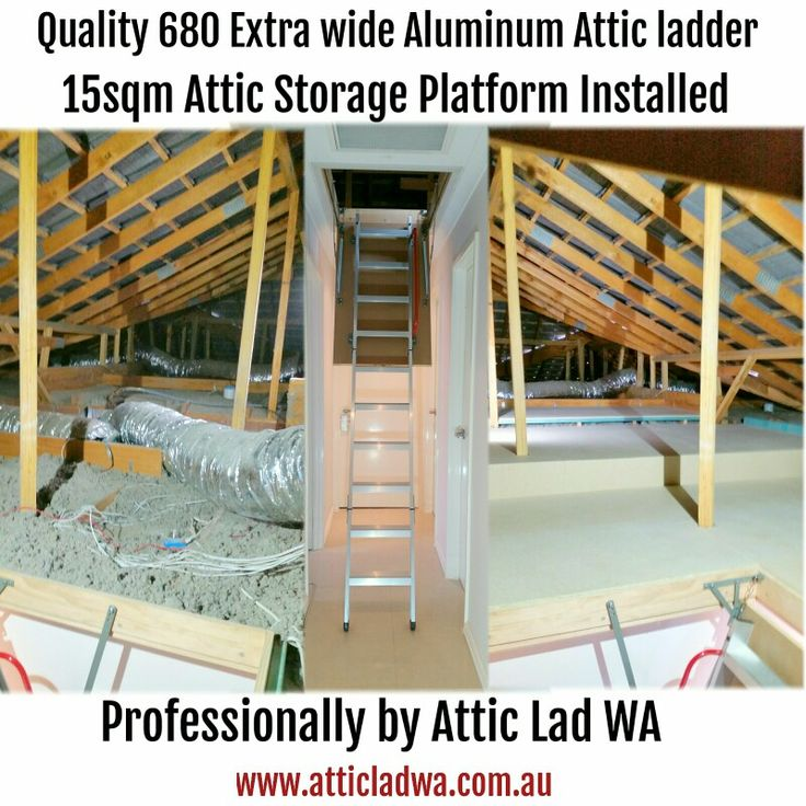One of my quality aluminum 680 extra wide attic ladders installed and a very useful 15sq meters attic storage platform installed for a happy customer in Ellenbrook Perth Western Australia
