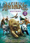 Wild Born (Spirit Animals Series #1)