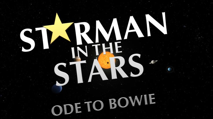 Starman In The Stars (Ode to David Bowie) By Mandi Miller and Mark Wilson