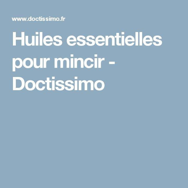 Huiles essentielles pour mincir - Doctissimo