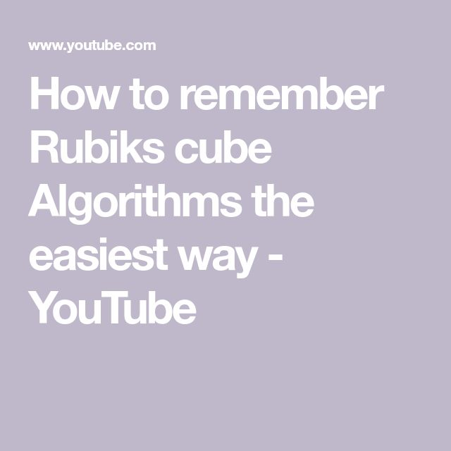 How to remember Rubiks cube Algorithms the easiest way - YouTube