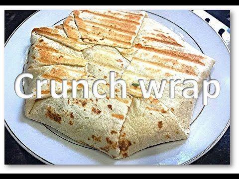 Homemade CrunchWrape (Taco Bell Style) Mexican recipe by RinkusRasoi - YouTube