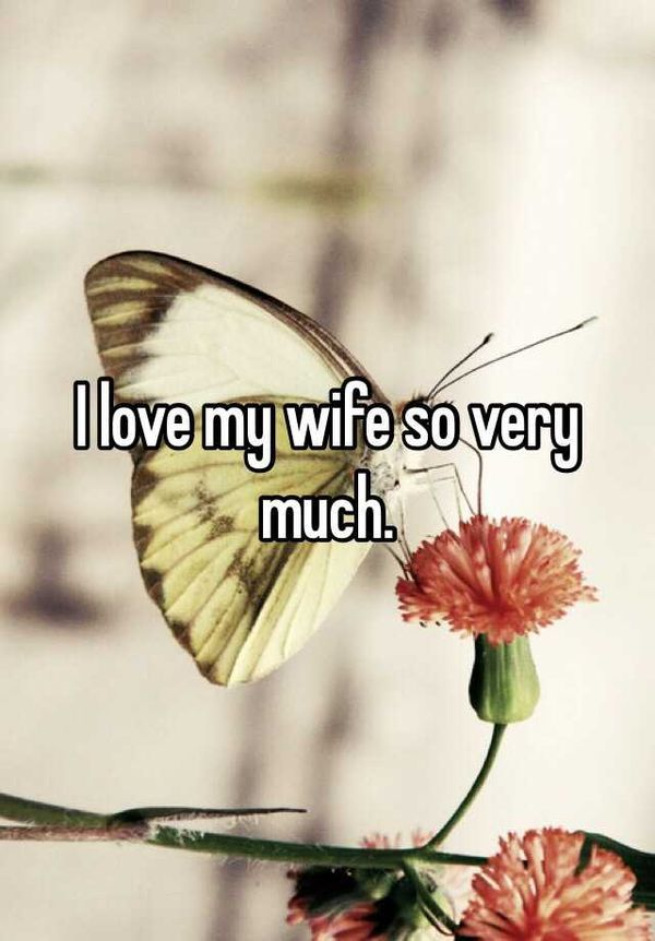 I Love My Wife Memes And Images I Love My Wife Love My Wife Quotes Wife Humor