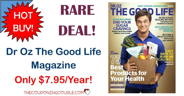 WHAT A RARE DEAL! Dr Oz The Good Life Magazine is only $7.95/year! Grab this for yourself or as a gift! Awesome price!  Click the link below to get all of the details ► http://www.thecouponingcouple.com/dr-oz-the-good-life-magazine/ #Coupons #Couponing #CouponCommunity  Visit us at http://www.thecouponingcouple.com for more great posts!
