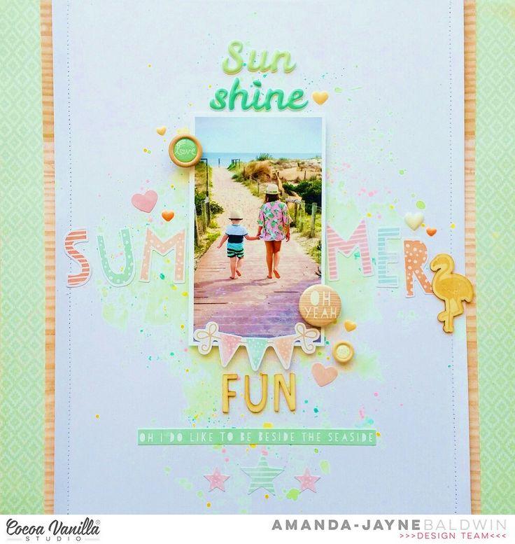 Cocoa Vanilla Studio : Endless Summer collection : Sunshine Summer Fun layout by Amanda Baldwin