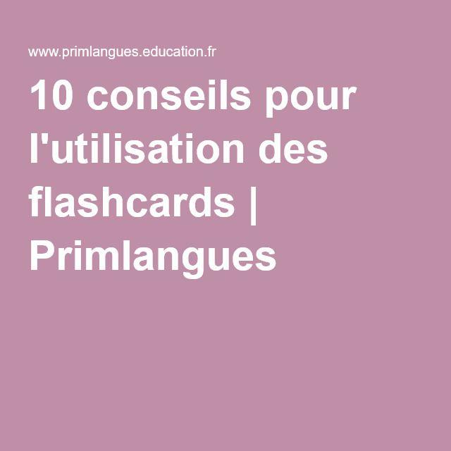 10 conseils pour l'utilisation des flashcards   Primlangues