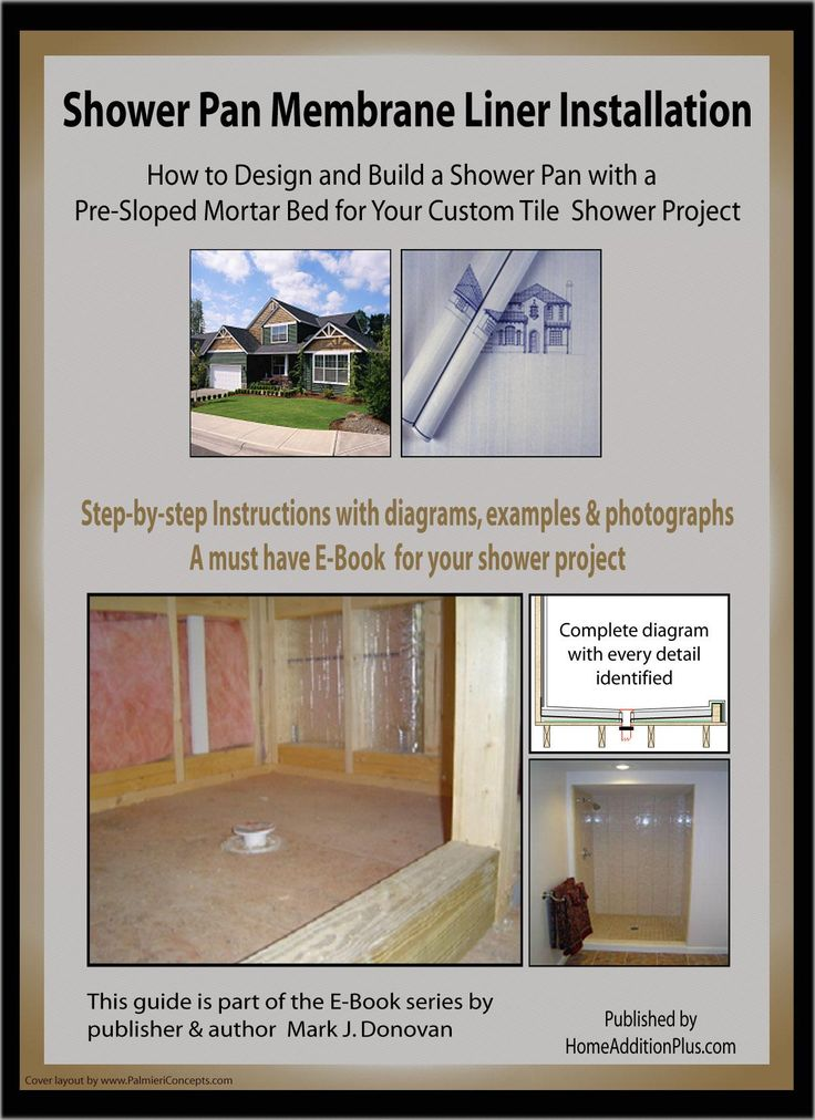 """Want to build your own custom tiled shower? My """"Shower Pan Membrane Liner Installation"""" Ebook explains all the steps on how to build a shower mortar pan using a shower pan membrane liner. It's also loaded with instructional pictures. See more home improvement projects and/or get help on your home improvement projects at my website www.HomeAdditionPlus.com. Thanks!"""