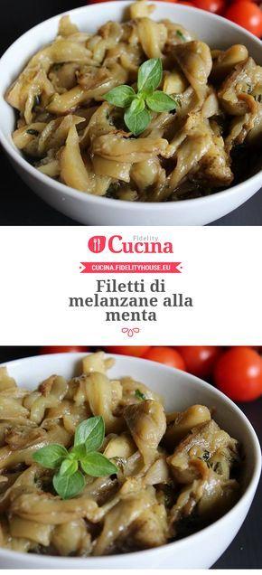 Filetti di #melanzane alla #menta della nostra utente Vittoria. Unisciti alla nostra Community ed invia le tue ricette!