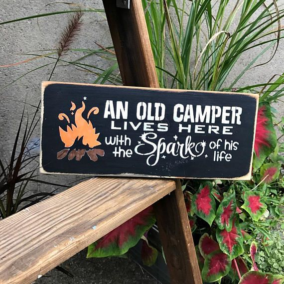 Camping Sign, Campsite Sign, Campfire Wood Sign , An Old Camper Lives Here With The Spark Of His Life, Campsite Decor, Mother's Day Gift
