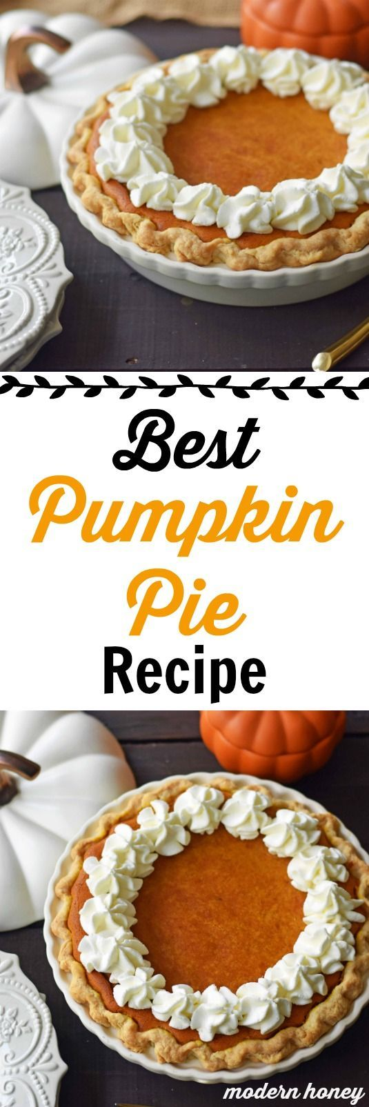 The Best Pumpkin Pie Recipe with a Flaky Buttery Crust and Fresh Whipped Cream. A Pumpkin Cream Cheese Pie that is sweet and creamy. A perfect pumpkin pie! www.modernhoney.com