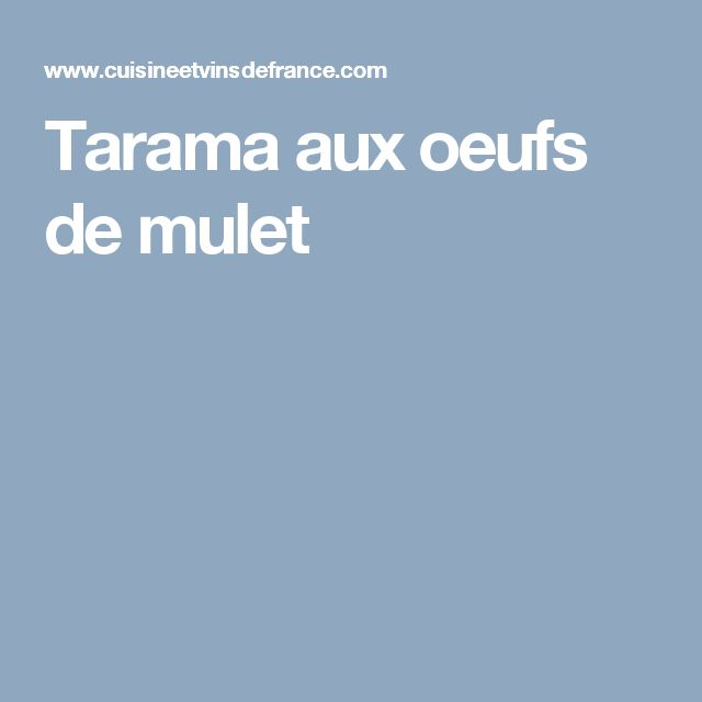 Tarama aux oeufs de mulet