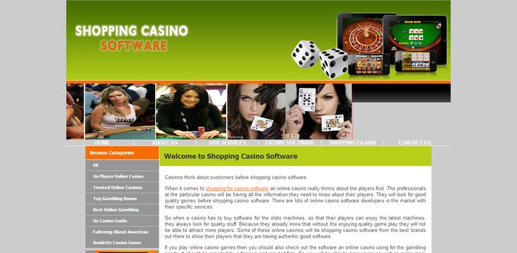 do shopping with casino software and select the best one for you at http://www.shoppingcasinosoftware.co.uk/
