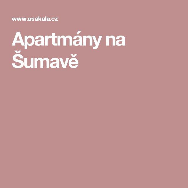 Apartmány na Šumavě