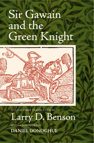 """Sir Gawain and the Green Knight""  Larry D. Benson; With the Middle English text edited by and with a foreword by Daniel Donoghue  -- This new verse translation of the most popular English romance of the fourteenth century to survive to the present offers students an accessible way of approaching the literature of medieval England without losing the flavor of the original writing."
