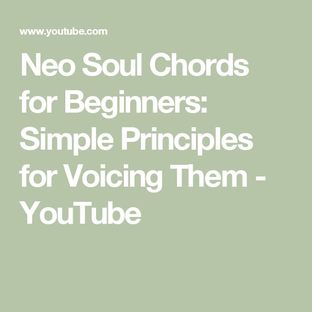 Neo Soul Chords For Beginners Simple Principles For Voicing Them