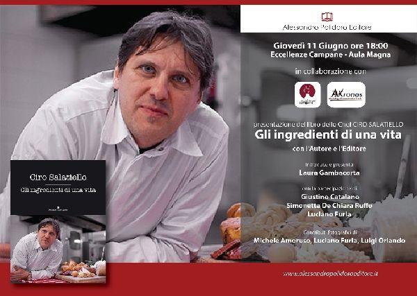 """News di Spaghetti italiani - L'11 giugno a Eccellenze campane si presenta """"Gli ingredienti di una vita"""", il nuovo libro di Ciro Salatiello, chef del Calcio Napoli"""
