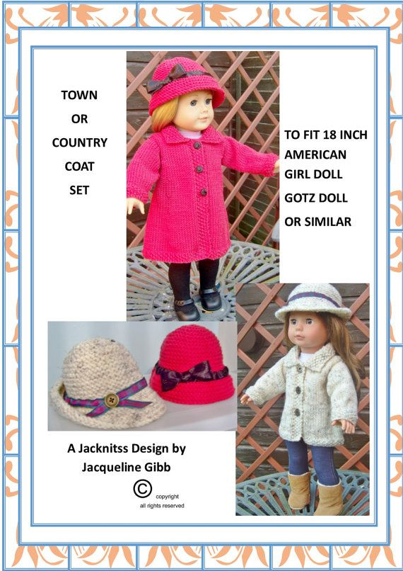 Pdf Knitting Pattern # 15 American Girl Doll Town & Country Coat Set. This is one of my own designs suitable for 18 AMERICAN Girl Doll, Gotz Hannah
