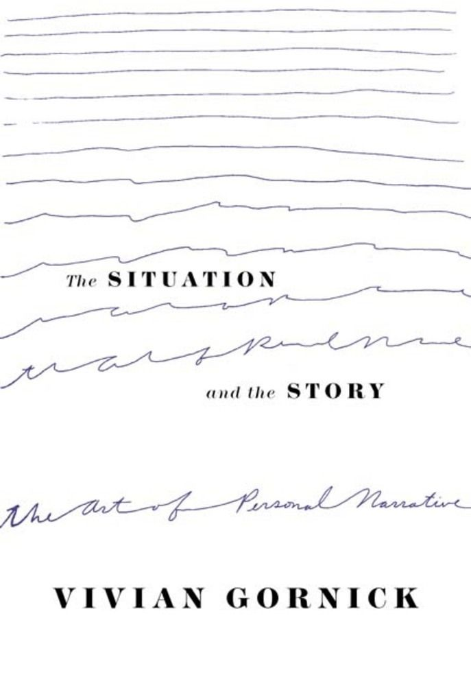 How to Own Your Story: Vivian Gornick on the Art of Personal Narrative and the Power of Textured Storytelling | Brain Pickings