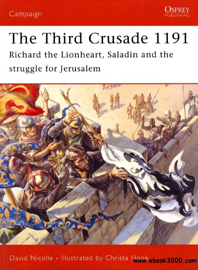 86 best cruzados images on pinterest middle ages crusaders and the third crusade 1191 richard the lionheart saladin and the battle for jerusalem fandeluxe Images