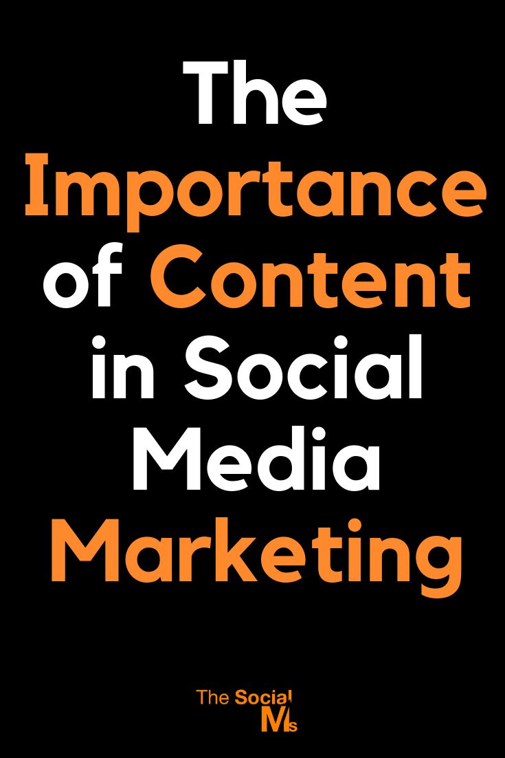 The Importance of Content in Social Media Marketing – Social Media For Blogging