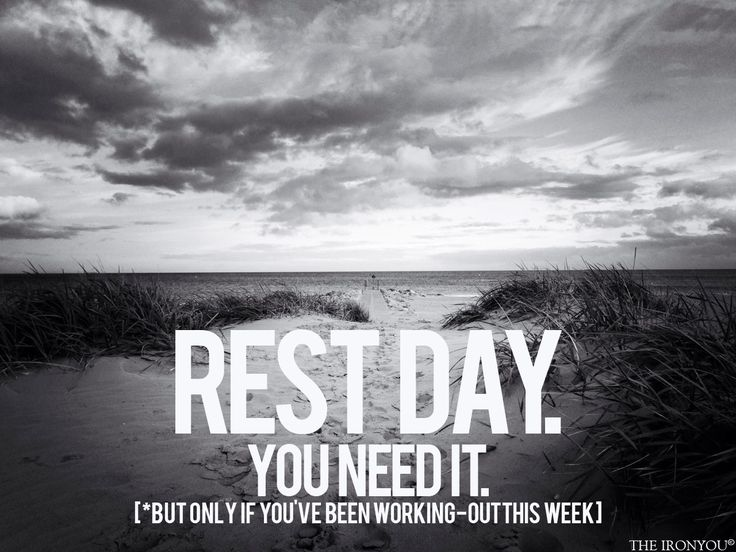 Rest day. | Quotes | Pinterest | Motivation and ...