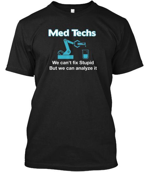 Med Tech Humor   Teespring