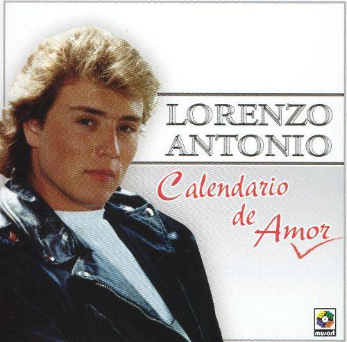 """Lorenzo Antonio """"Calendario de Amor"""""""