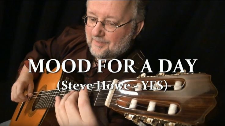 46. MOOD FOR A DAY (Steve Howe - YES - Fragile 1972) by GINO FILLION / G...