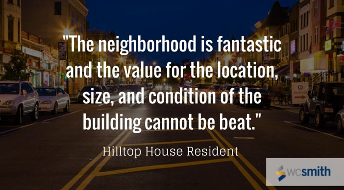 """""""The neighborhood is fantastic and the value for the location, size and condition of the building cannot be beat."""" 