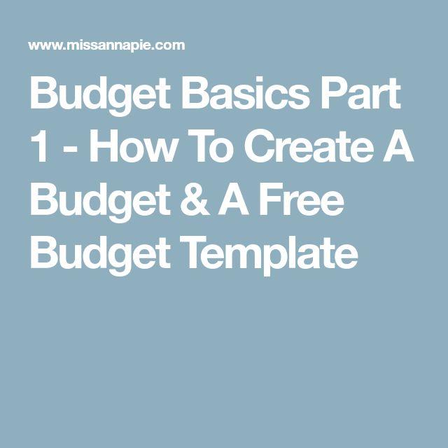 Budget Basics Part 1 - How To Create A Budget & A Free Budget Template