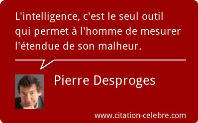 Pierre Desproges :