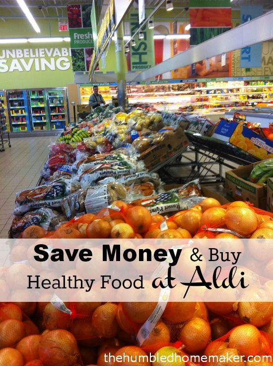 Save Money and Buy Healthy Food at Aldi -TheHumbledHomemaker.com