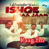 Artist : Lakhwinder Wadali  Album : Ishqe Daa Jaam Tracks : 8 Rating : 5.9236 Released : 2012 Tag's : Punjabi, Ishqe Daa Jaam - Lakhwinder Wadali Mp3 Songs, Ishqe Daa Jaam - Lakhwinder Wadali Mp3 Songs Download, Ishqe Daa Jaam - Lakhwinder Wadali Punjabi, Ishqe Daa Jaam - Lakhwinder Wadali Punjabi Songs, Ishqe Daa Jaam album download, Lakhwinder Wadali, Ishqe Daa Jaam by Lakhwinder Wadali, , http://music.raag.fm/Punjabi/songs-38207-Ishqe_Daa_Jaam-Lakhwinder_Wadali