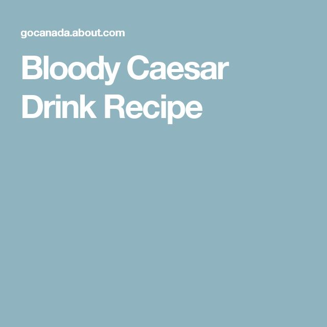 Bloody Caesar Drink Recipe