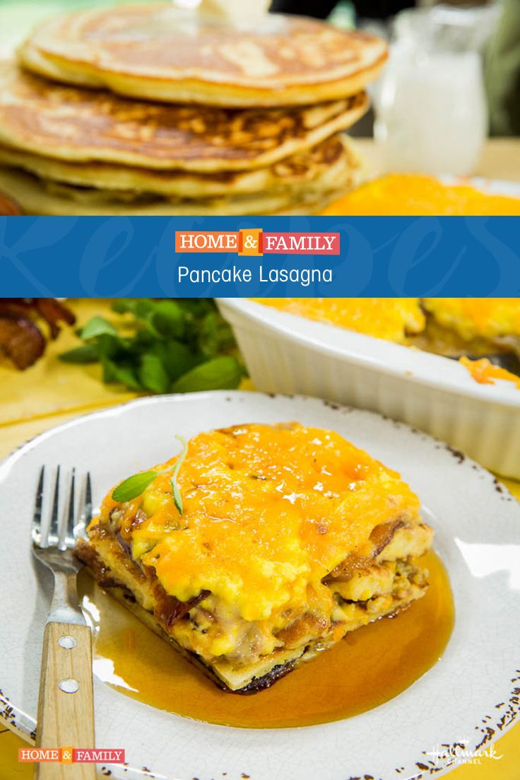 Pancake Lasagna -  Combine a classic dinner dish with breakfast to create Pancake Lasagne! Include meat, or make it vegetarian with your own substitutes! Prepared by Chef Eric Greenspan on Home and Family!