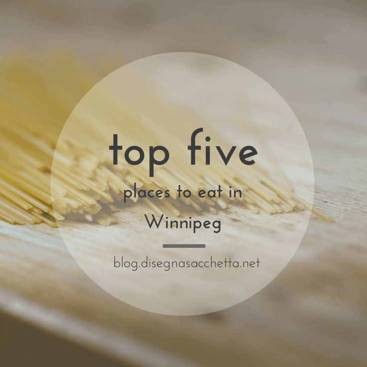 Top 5 Places to Eat In Winnipeg, my favourite local picks.