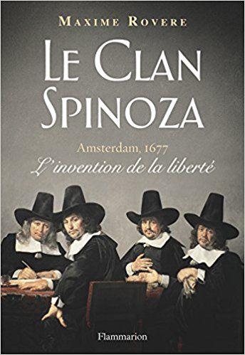 Le Clan Spinoza - Maxime Rovere