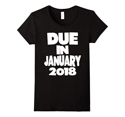 Womens Due In January 2018 Pregnancy Announcement T-Shirt... https://www.amazon.com/dp/B075FVD56S/ref=cm_sw_r_pi_dp_x_Y0bTzbSAGEH2Q #PregnancyAnnouncement  #preggo #pregnant #newbaby #preggers #genderreveal #sexreveal #dueinjanuary