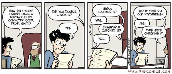 Cuando es suficientes, es suficiente. 03/31/14 PHD comic: 'Check it'