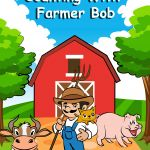 My New E-Book: 'Counting With Farmer Bob' for 3 to 5-Year Old Children