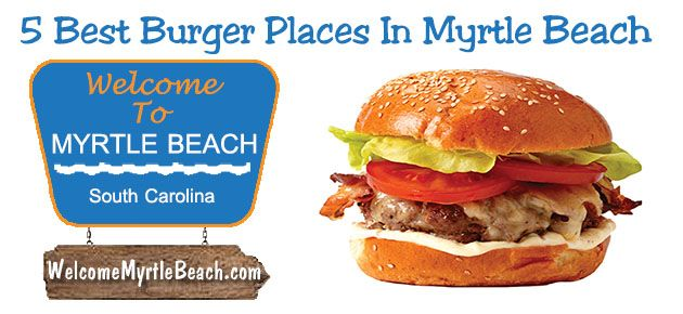 Hwy  Burgers Shakes And Fries Myrtle Beach
