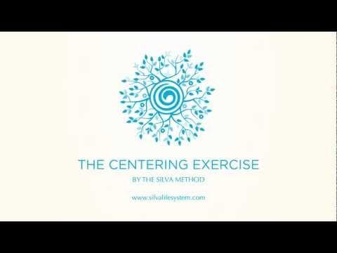 The Silva Centering Exercise Meditation - Silva Method
