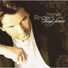 Thomas Anders - Songs Forerver - Special Fan Edition (2006); Download for $1.68!