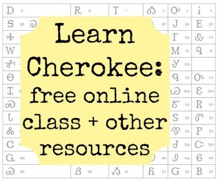 Learn Cherokee: online language class + other resources