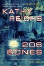 Kathy Reichs writes interesting books.  The TV series Bones is based on her novels.