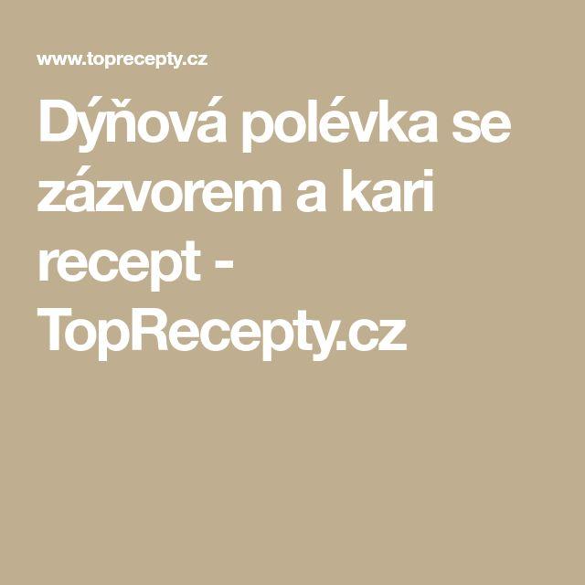 Dýňová polévka se zázvorem a kari recept - TopRecepty.cz