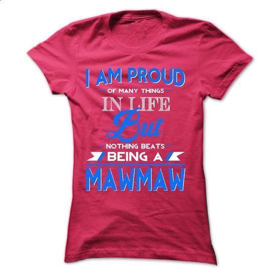 Proud MawMaw - #t shirt design website #custom t shirt design. ORDER NOW => https://www.sunfrog.com/Faith/Proud-MawMaw-42970120-Ladies.html?60505