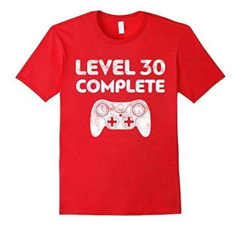 Level 30 Complete T Shirt Video Gamer 30th Birthday Gift